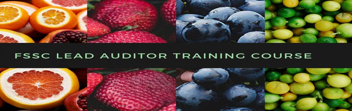 Book Online Tickets for FSSC 22000 Lead Auditor Training course , Chandigarh. FSSC 22000 Lead Auditor Training course (Food safety Management System) 5-Day FSSC 22000 Lead Auditor Course –  FSSC 22000 Lead Auditor Course aims to provide training for potential Food Safety Management System Lead Auditors and Auditors