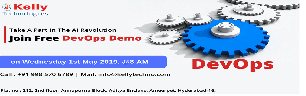 Book Online Tickets for Get Into The Outstanding World Of DevOps, Hyderabad.  Must Attend For Exclusive Free Demo Session On DevOps By Experts AT Kelly Technologies On 1st May @ 8:00 AM Hyd. About The Free Demo: DevOps which has now become the buzz word across the business & industry sector has now become one among