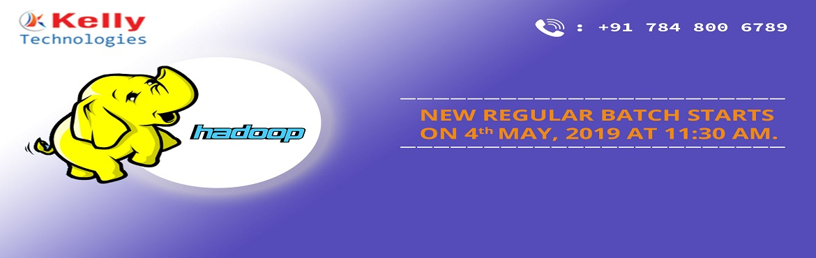 Book Online Tickets for Free Demo On Hadoop Training-Exclusively, Bengaluru.  Attend For Free Demo On Hadoop Training-Exclusively Scheduled By Kelly Technologies On. 4th may @Sunday 11:30AM, Bangalore  About The Demo: With the aim of elevating the highly profiting opportunities for a successful career by simply developi