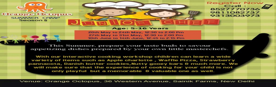 Book Online Tickets for Junior Chef at Orange Octopus, New Delhi. With a range of new recipes this summer at the Junior Chefs workshop, give yourself a little break from the kitchen as your child makes tasty treats for you! The workshop is tailored for children so as to focus on their learning skills with sim
