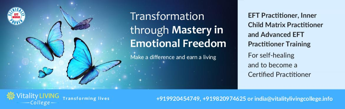 Book Online Tickets for EFT Mastery Mumbai with Dr Rangana Rupav, Mumbai. Master Emotional Freedom Techniques (EFT) by becoming an EFT Practitioner, Inner Child Matrix Practitioner & Advanced Practitioner EMOTIONAL FREEDOM TECHNIQUES (EFT) MASTERY Dr Rangana Rupavi Choudhuri (PhD) in Mumbai   Module 1:EFT F