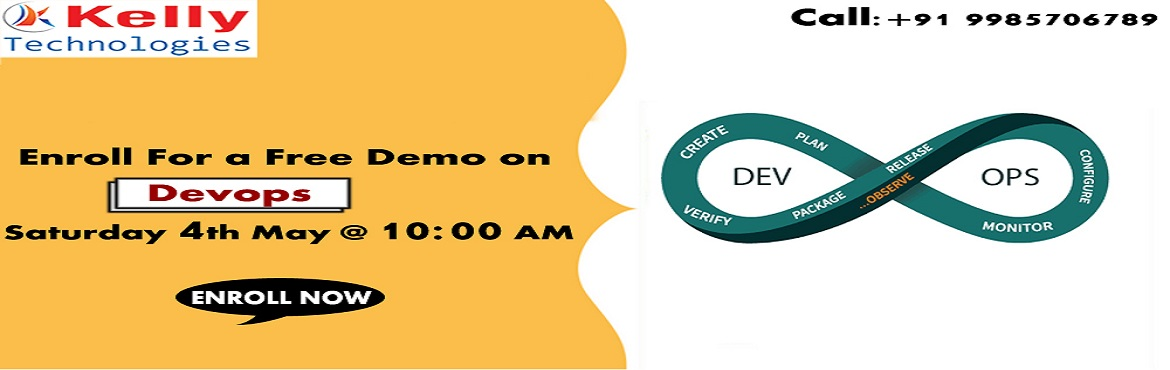 Book Online Tickets for Get Into The Outstanding World Of DevOps, Hyderabad. Get Into The Outstanding World Of DevOps by Availing Kelly Technologies Free DevOps Demo By Experts On 4th May @ 10AM. Must Attend For Exclusive Free Demo Session on DevOps by Experts AT Kelly Technologies on 4th May @ 10AM. About The Free Demo: DevO