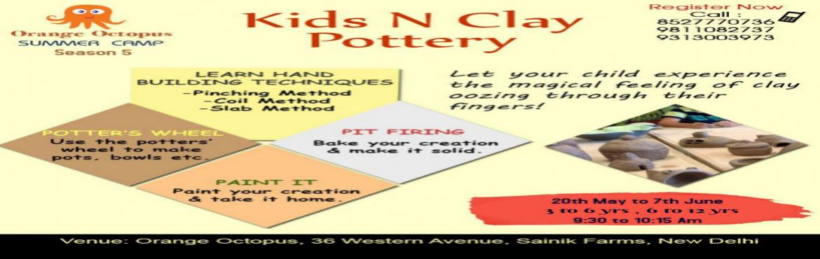 Book Online Tickets for Kids N Clay Pottery, New Delhi. Under the experience of a highly skilled instructor, the kids become expert sculptors. They get to give shape to their imagination and the sculptures they create give them confidence and a sense of achievement. The smooth texture of the clay re