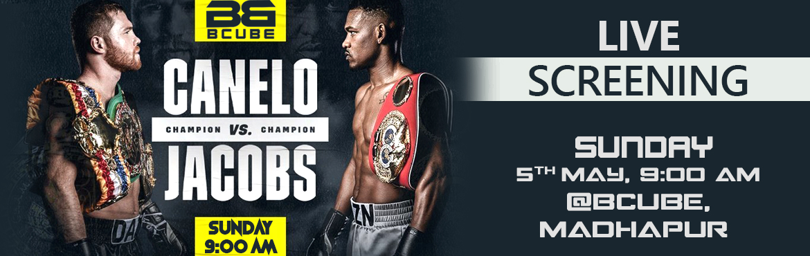 Book Online Tickets for Canelo Alvarez vs Daniel Jacobs - Live S, Hyderabad.  Cinco de Mayo weekend is coming up and Mexican boxing superstar Canelo Alvarez is set for one of the most difficult matchups of his career. Alvarez will look to unify three of the four recognized middleweight world titles when he stakes his WBA