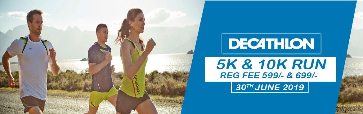 "Book Online Tickets for Decathlon 5k and 10k Run , Hyderabad.  Join us on the 30th of June 2019, and participate in the "" Decathlon 5k & 10k run\"