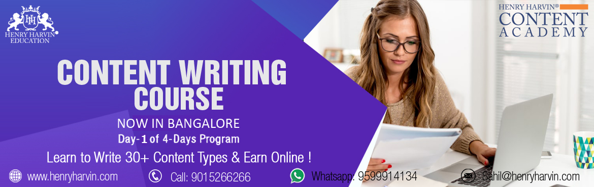 Book Online Tickets for Content Writing Course by Henry Harvin E, Bengaluru.  Henry Harvin Education introduces 8 hours Classroom Based Training and Certification course on content writing creating professional content writer, marketers, strategists. Gain Proficiency in creating 30+ content types and become a Certified D