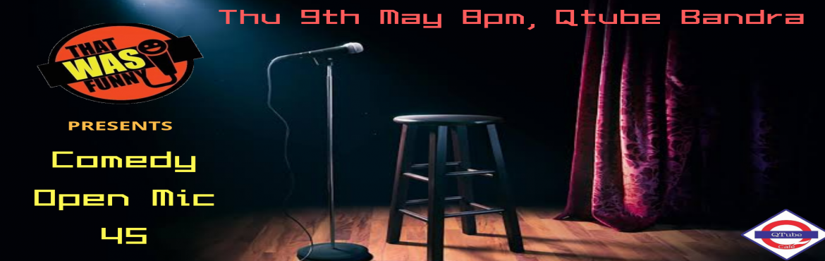 Book Online Tickets for Comedy Open Mic-45 FREE ENTRY, Mumbai. FREE ENTRY \