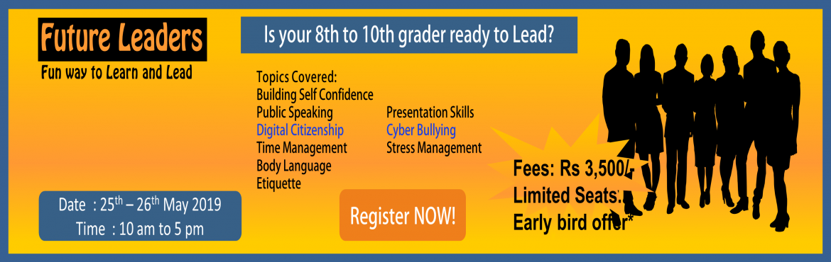 Book Online Tickets for Future Leaders - Signature Program For T, Hyderabad. Hello Parent, What Is Your Teenager Learning This Summer? BrandU is excited to present the annual summer program designed specially for today\'s teenager. It is an \