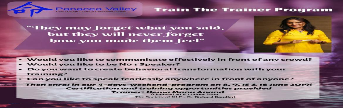Book Online Tickets for Train The Trainer Workshop, Chennai.  Train the Trainer program is suitable for anyone who would like to communicate effectively in front of any crowd or wish to become corporate/freelance Softskills trainer or enhance public speaking skills or personal empowerment. It will be fou