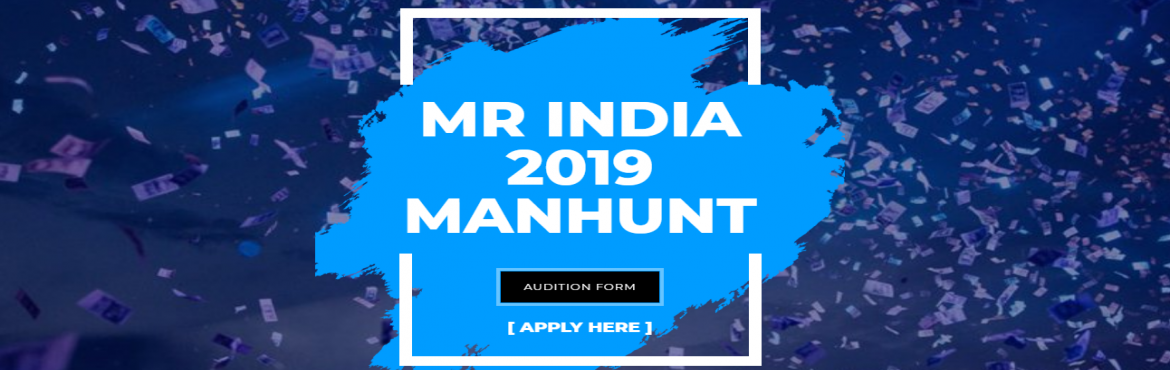 Book Online Tickets for MR INDIA 2019, Delhi. Mr India 2019 Manhunt contest is the pageant which is organised by Skywalk Entertainment which gives a models to get direct entry in Bollywood Industry. It gives a great platform to the upcoming talent in Modeling, TV serials, Commercial Ads etc. We