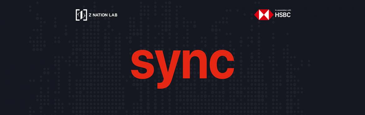 "Book Online Tickets for Sync Challenge, Mumbai.   HSBC India aspires to build a ""smart scoring"" platform that considers all financial, judgemental, alternative, market, critical and non-financial parameters while evaluating a startup for debt funding. By launching 'SYNC Chal"