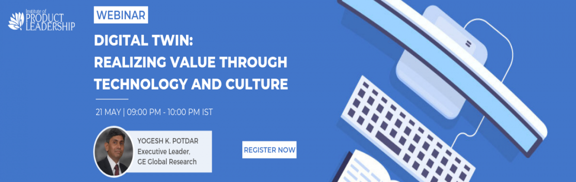 Book Online Tickets for Free Webinar - Digital Twin: Realizing V, Bengaluru. 21st May 2019 | 09:00 pm - 10:00 pm IST Key Takeaway: How the convergence of AI and robotics along with additive manufacturing and advanced sensors are changing the world. About The Speaker: Dr. Yogesh K. Potdar is Executive Leader for Digital Twin c