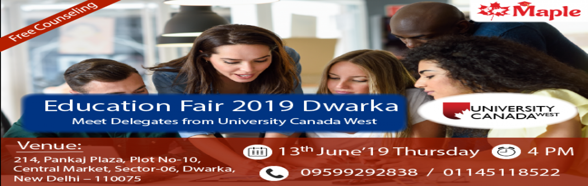 Book Online Tickets for Education Fair 2019 at Dwarka - Maple In, New Delhi. Join us for University Canada West Education Fair 2019 at Dwarka and You will get a chance to meet and ask direct questions to the top universities representatives. Entry Free ! High Visa Success Rate ! Scholarships Available ! Further ke