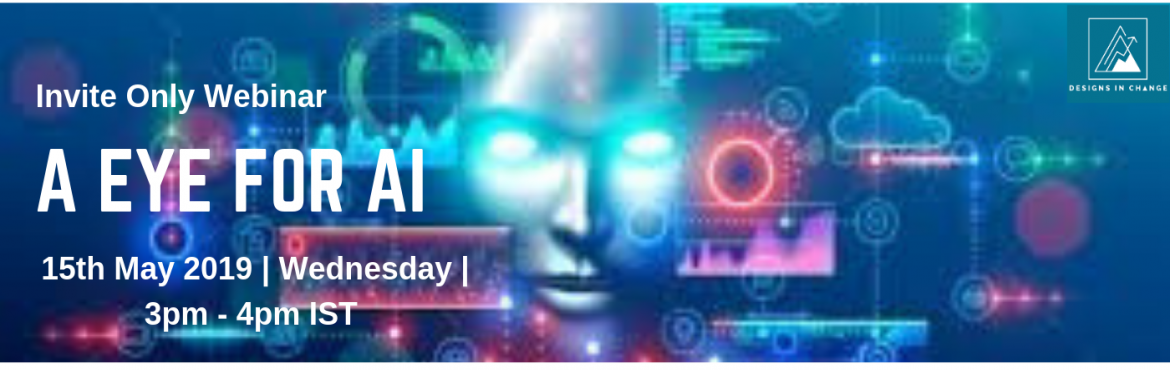 Book Online Tickets for A Eye for AI, Bengaluru. Exclusive Webinar on \