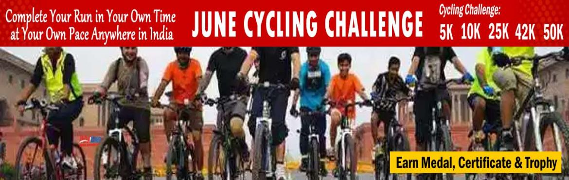 Book Online Tickets for June Cycling Challenge 2019 , Goa. June Cycling Challenge 2019:  Cycling Challenge 2019: One Day Cycling Challenge 25K/42K/50K in a day. Daily Cycling Challenge 5K/10K Running for 22 days in a month  HOW TO PARTICIPATE: You have to Cycling daily in