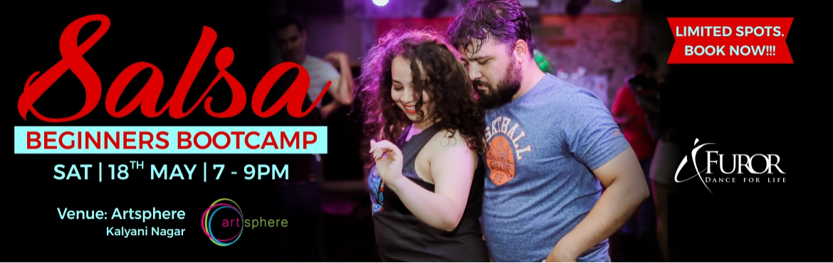 Book Online Tickets for Salsa Beginners Bootcamp | 18th May | Ar, Pune. Salsa Bootcamp For Beginners is back after a short break on popular demand.  In this Introductory Workshop to Salsa Dance, you will learn:    Basic Salsa Footwork Applying the footwork in Partner work Body Movement Brief History about Salsa    Salsa