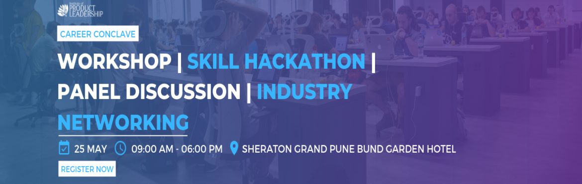 Book Online Tickets for Career Conclave - Skillathon | Panel Dis, Pune. 25 May 2019 | 10:00 AM - 04:45 PM | Sheraton Grand Pune Bund Garden Hotel Career Conclave is one stop shop to meet Industry hiring managers, practitioners & peers to get actionable advice on industry trends, best practices on how to grow an