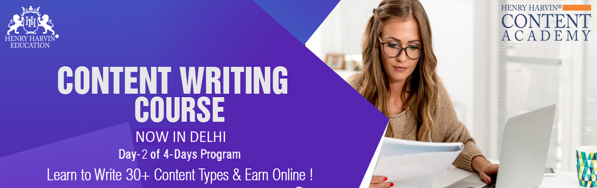 Book Online Tickets for Content Writing Course by Henry Harvin E, New Delhi.  Henry Harvin Educationintroduces 8 hours Classroom Based Training and Certification course on content writing creating a professional content writer, marketers, strategists. Gain Proficiency in creating 30+ content types and become a&nbs