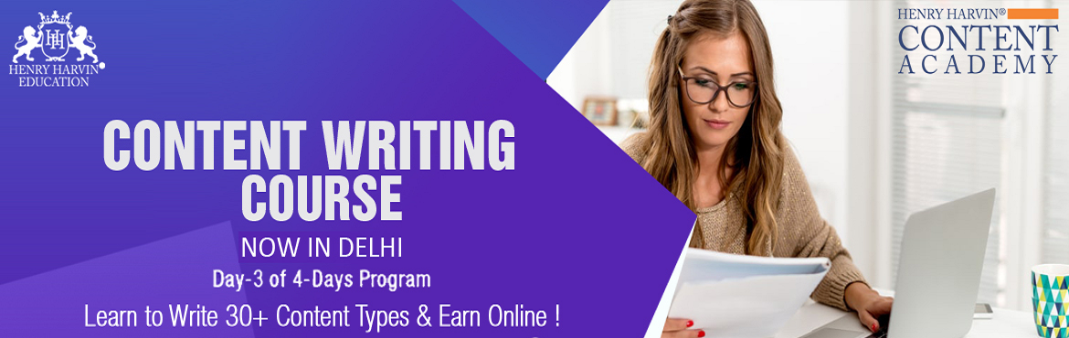 Book Online Tickets for Content Writing Course by Henry Harvin E, New Delhi.  Henry Harvin Education introduces 8 hours Classroom Based Training and Certification course on content writing creating a professional content writer, marketers, strategists. Gain Proficiency in creating 30+ content types and become a Certifie