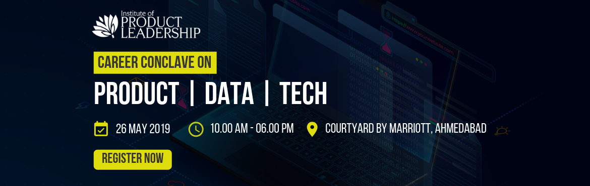 Book Online Tickets for Conclave On Managing Careers In Data, Te, Ahmedabad.  26 May 2019 | 10:00 AM - 06:00 PM | Courtyard by Marriott, Ahmedabad It's an opportunity to understand how to move into new roles and how to put together a plan to go from a feeling of 'stuck' to 'go farther faster&lsquo