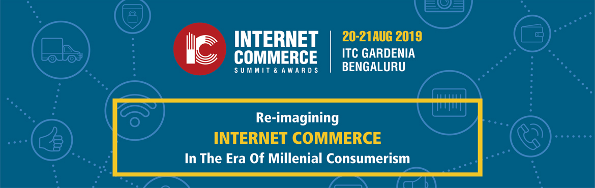 nternet Commerce Summit (ICS 2019) is a focused event where the internet commerce industry (product/retail and services) gets together to learn, grow