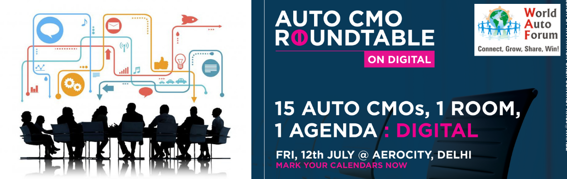 Book Online Tickets for Indias First Auto CMO Roundtable on Digi, New Delhi.   We are getting India\'s Finest Auto CMOs together in a hall for an interesting roundtable discussion.       We shall also felicitate India\'s Finest Auto CMOs through a Digital Coffee Table Book.       Yes! The Automotive Indust