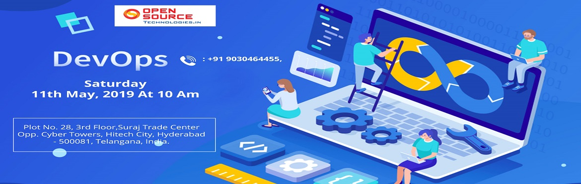 Book Online Tickets for Attend Free Workshop On DevOps Training-, Hyderabad.   Attend Free Workshop On DevOps Training- To Plan Your DevOps Career To Perfection By Open Source Technologies On Saturday 11th May 2019 10:00 AM About The Demo- Open Source Technologies DevOps Training: DevOps is one such professional career f