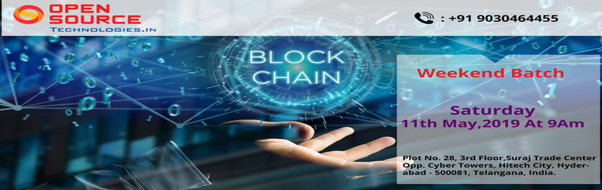 Book Online Tickets for Enroll For Blockchain Training Free Inte, Hyderabad. About The Demo Open Source Technologies the most trusted real-time training institute is going to conduct a Free Blockchain Demo In Hyderabad supervised by the domain experts. The main intention of conducting this demo session is to make the aspirant