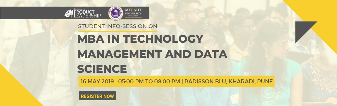 Book Online Tickets for Info Session on MBA In Technology Manage, Pune.  16 May 2019 | 05:00 PM - 08:00 PM | Radisson Blu, Kharadi, Pune The generic MBA is dead!  As per 'The National Employability Report', 97% MBA grads in India are not employable. Is there a way you can opt for an MBA degree