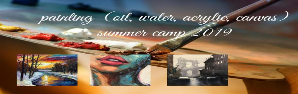 Book Online Tickets for painting  (oil, water, acrylic, canvas) , Hyderabad.  AFUNsummer camp? YES, ButMORE!  To make a Masterpiece, you need not have to be a professional, well-trained artist. We're excited to offer a summer filled with fun, learning with different types of mediums ie., Watercol