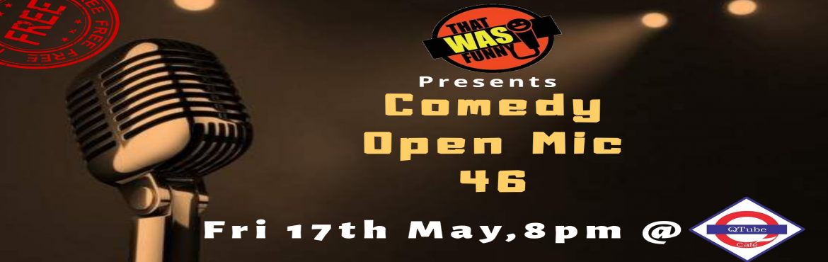 Book Online Tickets for Comedy Open Mic-46 FREE ENTRY, Mumbai. FREE ENTRY \