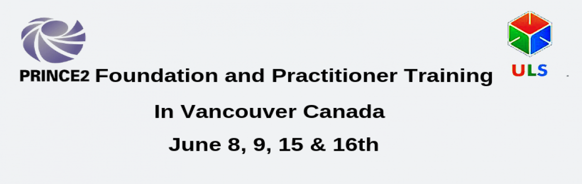 Book Online Tickets for PRINCE2 Certification Training Course in, Vancouver. Ulearn Systems Offers PRINCE2 2017 Foundation Practitioner Certification Training in Vancouver, Canada, Enroll for PRINCE2 2017 Foundation Practitioner Training in Vancouver, Canada achieve organizational objectives at the workplace. PRINCE2&re