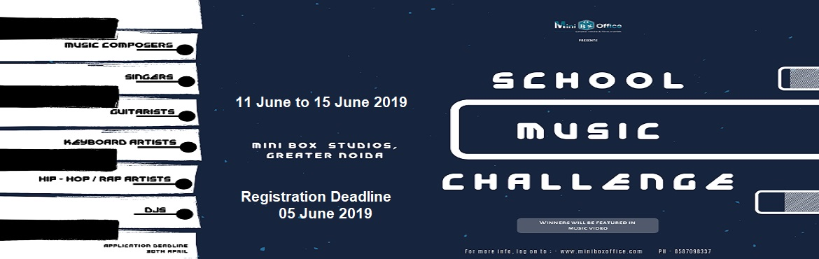 Book Online Tickets for School Music Challenge, Greater No. Minibox Studio- School Music Challenge is a competition designed especially for the young and aspiring musicians and artists who want to showcase their talent and need a platform to produce and record their music and songs. Only School students of cl