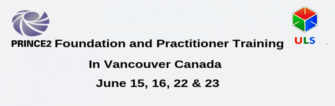 Book Online Tickets for PRINCE2 Certification Training Course in, Vancouver. Ulearn Systems Offers PRINCE2 2017 Foundation Practitioner Certification Training in Vancouver, Canada , Enroll for PRINCE2 2017 Foundation Practitioner Training in Vancouver, Canada achieve organizational objectives at the workplace. PRINCE2&re