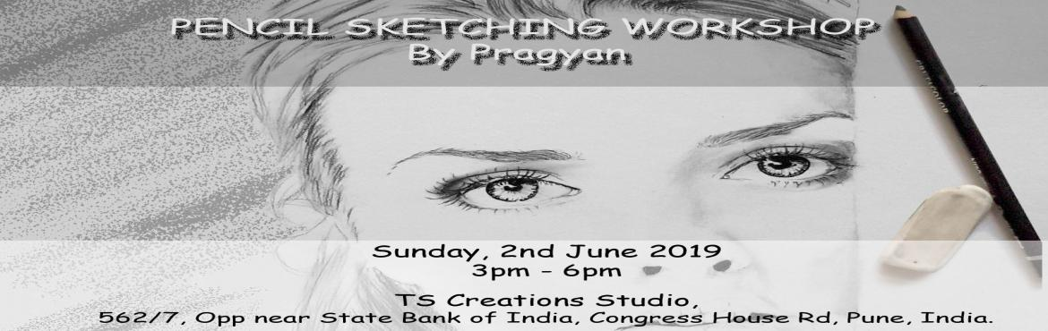 Book Online Tickets for Sketching workshop by Pragyan Kranti, Pune.  Are you fascinated by pencil sketch and desire to draw? Well, This one is for you ! We are pleased to bring a workshop for you to learn from  professional. No matter if you are a beginner or an intermediate level artist, a student, a
