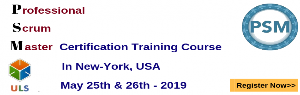 Book Online Tickets for PSM Certification Training Course in New, New York. Ulearn System\'s OfferProfessional Scrum Master (PSM)Certification Training Course New-York, USA Professonal Scrum Master (PSM) is a 2-day course that covers the principles and processes relating to the Scrum framework, and teaches the ro