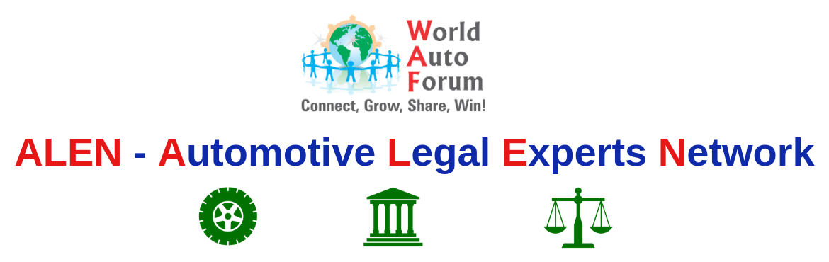 Book Online Tickets for 2nd meeting of ALEN Automotive Legal Exp, New Delhi. About The Event   World Auto Forum connects the Auto Industry in 125 Countries.    WAF presents 2nd Meeting of ALEN  Automotive Legal Experts Network by World Auto Forum   Who constitute ALEN - Automotive Legal