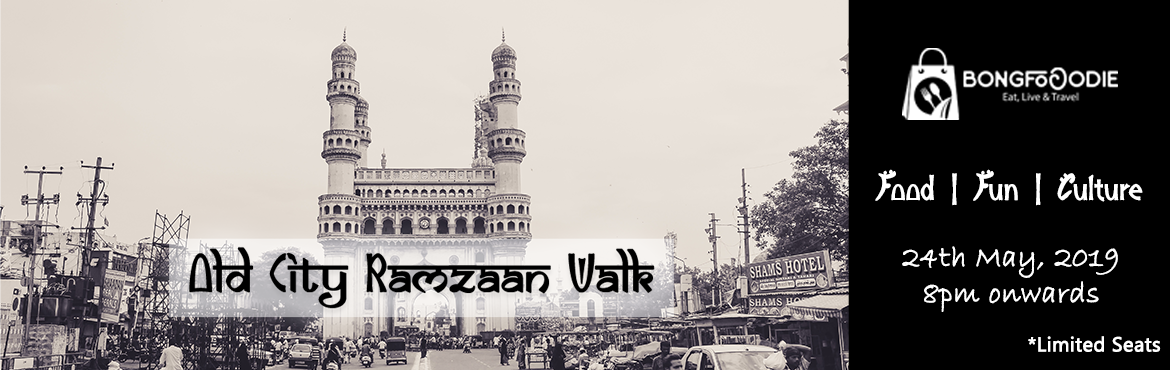 Book Online Tickets for Old City Ramzan Night Walk, Hyderabad. Considered a Holy Month in the Muslim Calendar, Ramzan has been an important event for the people in Hyderabad. It gives the citzens an opportunity to experience the culture from close quarters. Having stayed in Hyderabad for 20+ years, it\'s a rare
