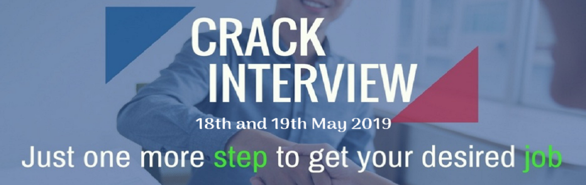Book Online Tickets for Crack Interview, Chennai.