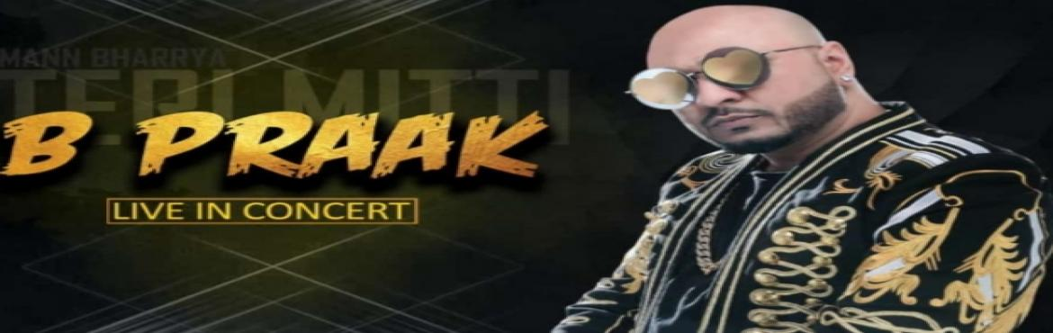 Book Online Tickets for Breakthrough fest, Pune. B praak will be performing live making your moments memorable and giving you the best experience of concert DJ sunny harneet will be the opening set for the show his song has 1500 million views on YouTube he rose to fame with his punjabi song m