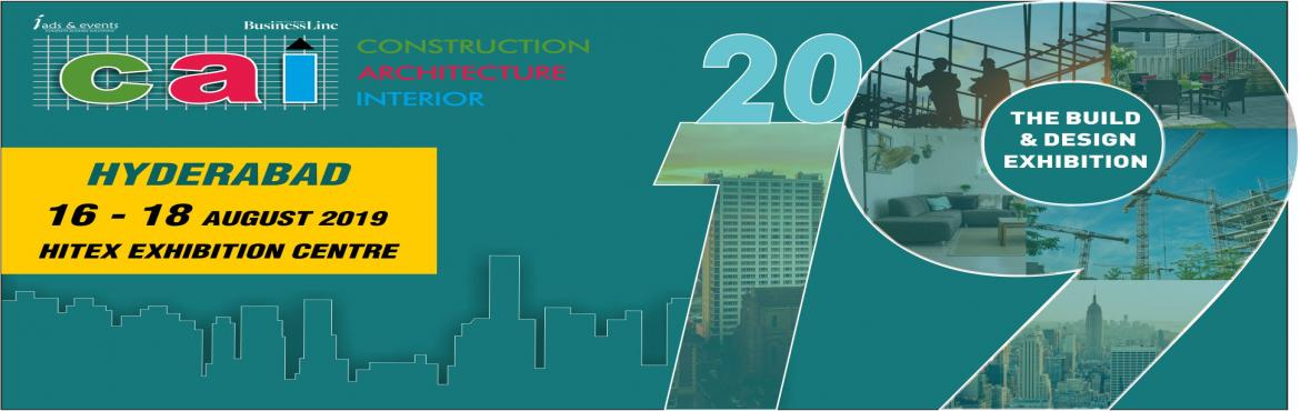 Book Online Tickets for Construction architecture interiors - 20, Hyderabad.   From office blocks to high-raised constructions; from residential buildings to embassies; the number of forthcoming infrastructure and construction projects across India is vast and wide-ranging. CAI (Construction Architecture & Interior)