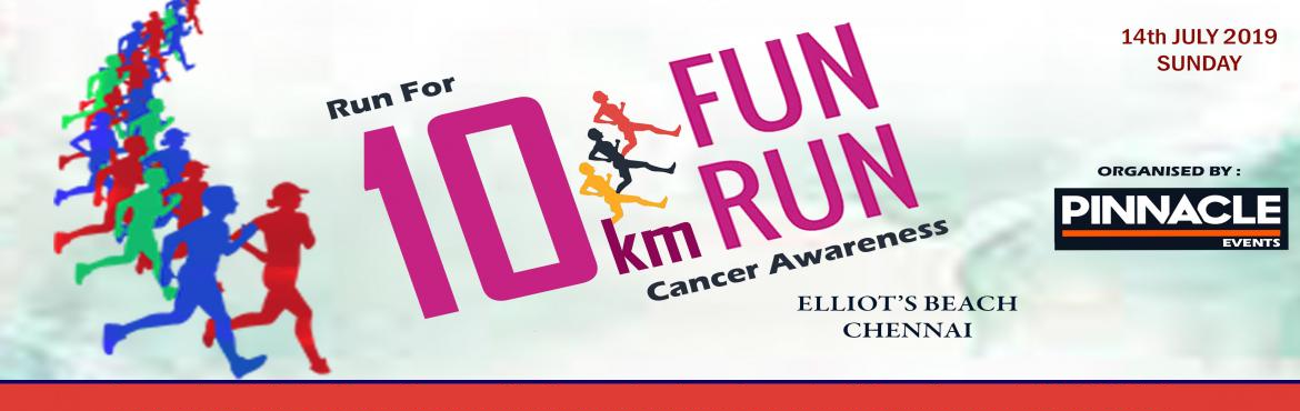 Book Online Tickets for Run For Cancer Awareness - 10 Km Fun Run, Chennai.   Run For Cancer Awareness - 10 Km Fun Run   Walkers, runners, and volunteers come together to raise awareness about reducing cancer risk, and raise money to bring hope to cancer patients. Walk with your commun