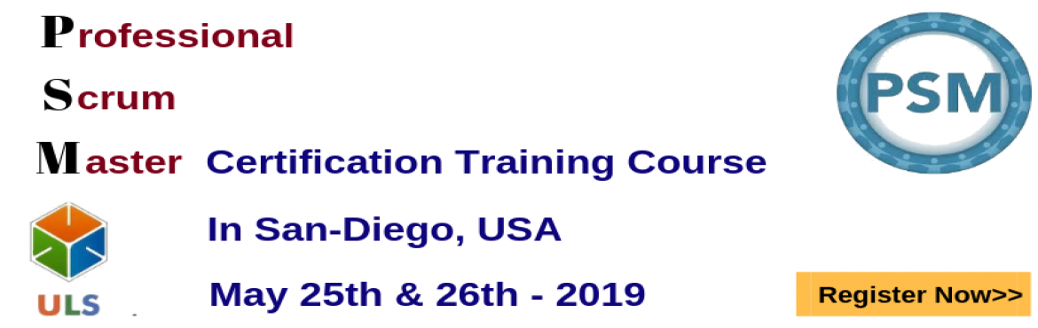 Book Online Tickets for PSM Certification Training Course in San, San Diego. Ulearn System\'s OfferProfessional Scrum Master (PSM)Certification Training Course San-Diego, USA Professonal Scrum Master (PSM) is a 2-day course that covers the principles and processes relating to the Scrum framework, and teaches the r