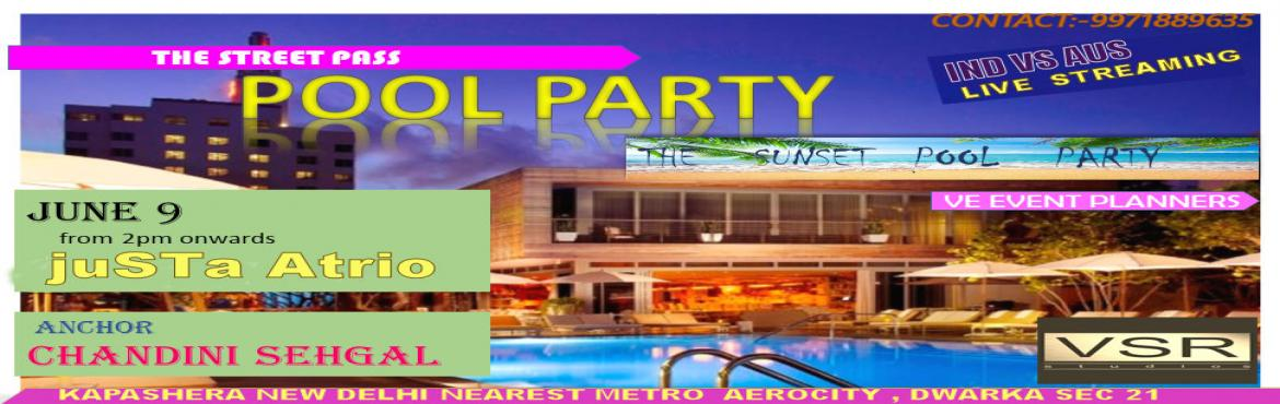 Book Online Tickets for Sunset pool party , New Delhi. Jump in, the water's fine! Afterwards, prepare to dine! You are invited to sunset POOL PARTY ON 9th june at atrio kapashera new delhi Come over and cool off . Party startes from 3pm onwards till 8 pm . unlimited hukkha , snack and drinks