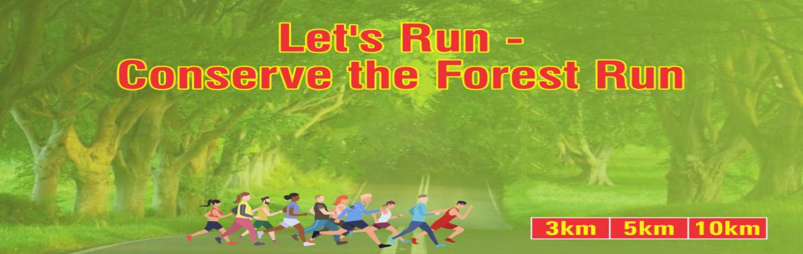 Book Online Tickets for Lets Run Conserve The Forest Run 2019, Chennai. Dear Sir/Mam,  7th July 2019: Let\'s Run Conserve The Forest event got cancelled due to some unfortunate incidents and the amount will be refunded within 3 to 5 workings days. for any queries email atmarathoneventsinfo@gmail.com&nbs