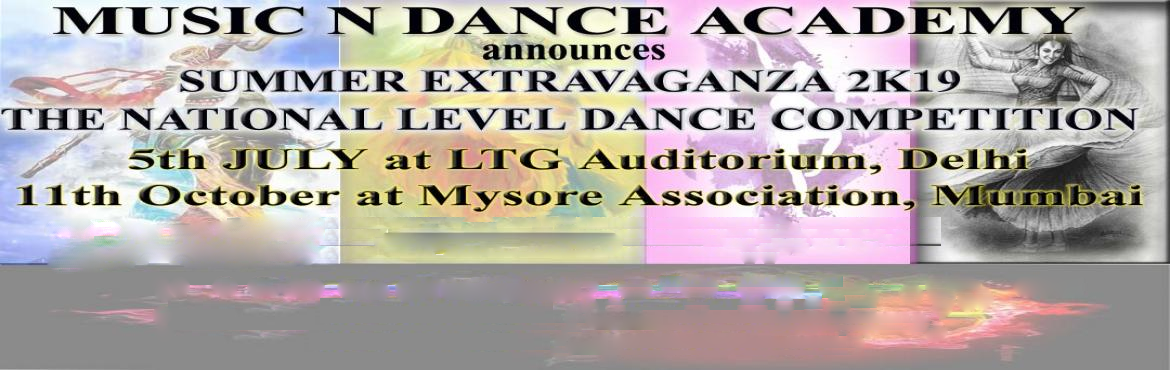 Book Online Tickets for Summer Extravaganza 2k19 The National Le, New Delhi.   Music n Dance Academy running successfully since 2007. We provide training for Music and Dance to students of all age group. Affiliated to Prayag Sangeet Samiti we provide certified course at the institute. Doing events to provide well organiz