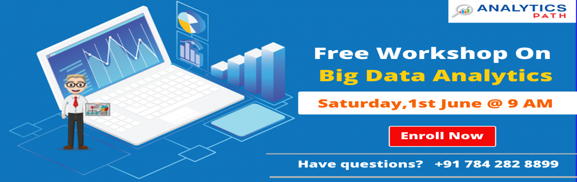 Book Online Tickets for Get the Best Carrier Guidance from The A, Hyderabad. Get the Best Carrier Guidance from The Analytics Experts By Attending For Analytics Path Free Big Data Analytics Workshop On Saturday, 1st June @ 9 AM Enroll For the Analytics Path Free Big Data Analytics Workshop Scheduled On Saturday, 1st Jun