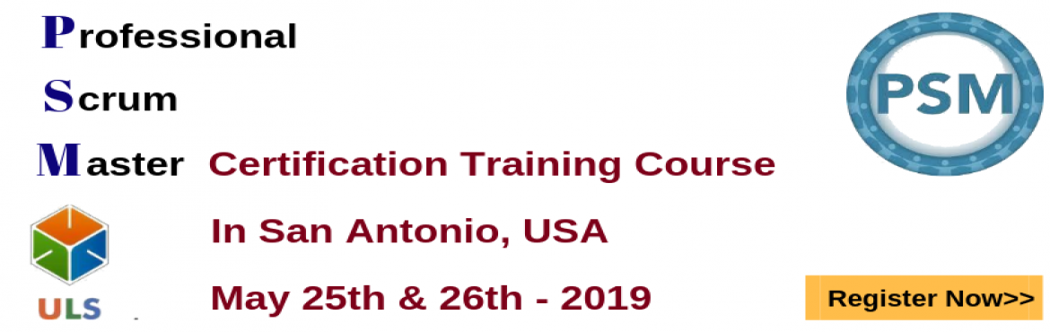 Book Online Tickets for PSM Certification Training Course in San, San Antoni. Ulearn System\'s OfferProfessional Scrum Master (PSM)Certification Training Course San Antonio, USA Professonal Scrum Master (PSM) is a 2-day course that covers the principles and processes relating to the Scrum framework, and teaches the