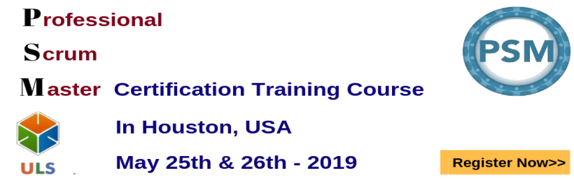 Book Online Tickets for PSM Certification Training Course in Hou, Houston. Ulearn System\'s OfferProfessional Scrum Master (PSM)Certification Training Course Houston, USA Professonal Scrum Master (PSM) is a 2-day course that covers the principles and processes relating to the Scrum framework, and teaches the rol