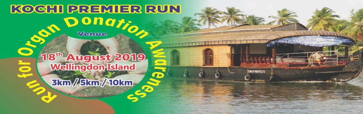 Book Online Tickets for Kochi Premier Run 2019, Kochi.  Run For Organ Donation Awareness  Since 2016, Gift of Life Donor Program, together with our dedicated volunteers, has hosted the Event to promote organ and tissue donation. The Event celebrates the life-saving power of donation and